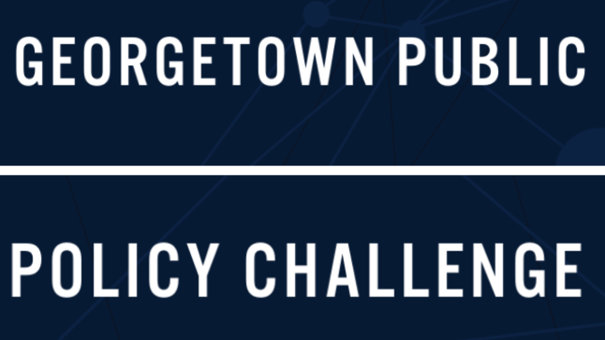 Georgetown Public Policy Challenge